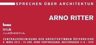 Sprechen über Architektur 2011/2012 - Arno Ritter. Vortrag © ZV der Architekten Österreichs