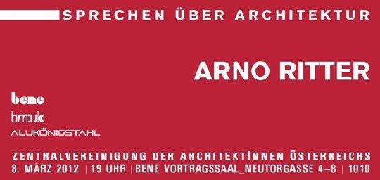 Sprechen über Architektur 2011/2012 - Arno Ritter. Vortrag © ZV der Architekten Österreichs   1/1